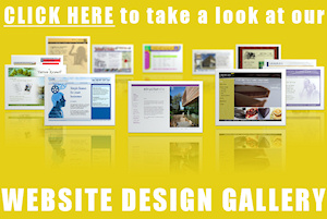 Click here to take a look at our WEBSITE DESIGN GALLERY